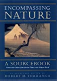 Encompassing Nature: Nature and Culture from Ancient Times to the Modern World (1582430098) by Torrance, Robert