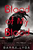 img - for Blood of My Blood (I Hunt Killers Trilogy) book / textbook / text book