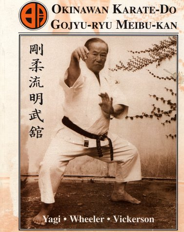 Okinawan Karate-Do Goju-Ryu Meibu