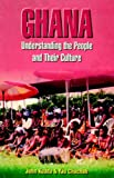 img - for Ghana. Understanding the People and their Culture book / textbook / text book