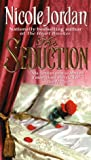 The Seduction (Notorious)
