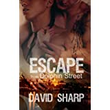 Escape from Dolphin Street ~ David Sharp
