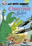 """Afficher """"Les Petits hommes Choucroute Melba"""""""