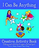 I Can Be Anything Creative Activity Book