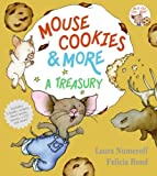 Mouse Cookies &amp; More: A Treasury