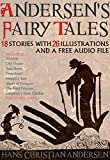 Andersen's Fairy Tales: 18 Stories with 26 Illustrations and a Free Audio File