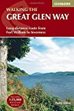 The Great Glen Way: Fort William to Inverness Two-Way Trail Guide (Cicerone Walking Guide)