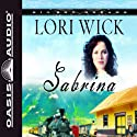 Sabrina: Big Sky Dreams #2 Audiobook by Lori Wick Narrated by Jill Shellabarger