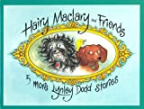 Hairy Maclary and Friends: Five More Lynley Dodd Stories (0141380233) by Dodd, Lynley