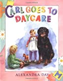 Carl Goes to Daycare (0374310939) by Day, Alexandra