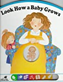 img - for Look How a Baby Grows (Poke and Look Learning Series) (English and Italian Edition) book / textbook / text book