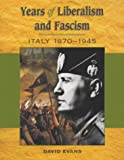 Years of Liberalism and Fascism Italy 1870-1945 (0340850388) by Evans, David