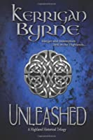Unleashed: A Highland Historical Trilogy
