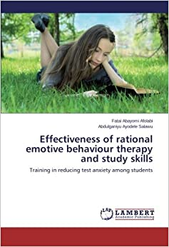 assessing the effectiveness of rational emotive behavioural therapy Start studying chapter 10- cognitive behavior therapy learn vocabulary, terms, and more with flashcards, games, and other study tools  ellis contends that research has shown that rebt is effective in helping all types of clients  rational-emotive imagery involves teaching relaxation techniques false.