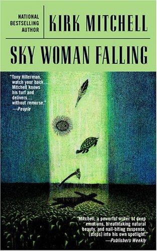 Sky Woman Falling (An Emmett Parker Mystery), Kirk Mitchell