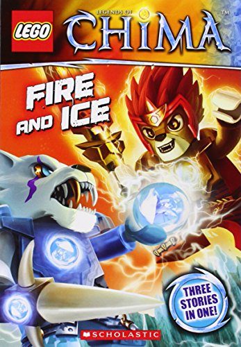 Lego Legends of Chima: Fire and Ice (Chapter Book #6) (Lego Legends of Chima Chapter Books)