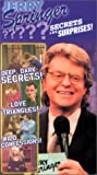 Jerry Springer: Secrets & Surprises [VHS]