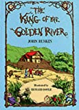The King of the Golden River: or the Black Brothers (0486200663) by Ruskin, John