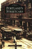 Portland's  Streetcars   (OR)  (Images  of  Rail)