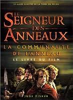 Le Seigneur des Anneaux (le livre du film) : La Communauté de l'anneau