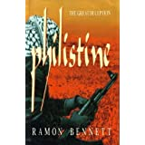Philistine: The Great Deceptionby Ramon Bennett