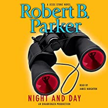 Night and Day | Livre audio Auteur(s) : Robert B. Parker Narrateur(s) : James Naughton