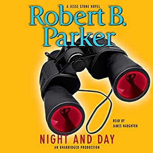 Night and Day | [Robert B. Parker]