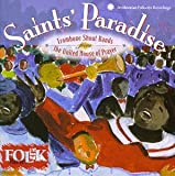 United House of Prayer Saints' Paradise - Trombone Shout Bands