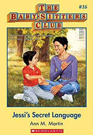 The Baby-Sitters Club #16: Jessi's Secret Language - Kindle edition by
