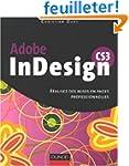 Adobe InDesign CS3 : R�alisez des mis...