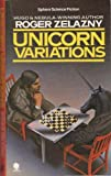 &#34;Unicorn Variations (Sphere science fiction)&#34; av Roger Zelazny