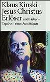 Jesus Christus Erloeser und Fieber - Tagebuch eines Aussaetzigen.