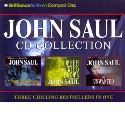 John Saul CD Collection: Punish the Sinners, When the Wind Blows, the Unwanted (CD-Audio) - Common