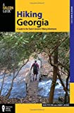 img - for Hiking Georgia: A Guide To The State's Greatest Hiking Adventures (State Hiking Guides Series) book / textbook / text book