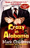 Crazy in Alabama (0345389247) by Childress, M.