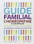 Guide familial de l'hom�opathie