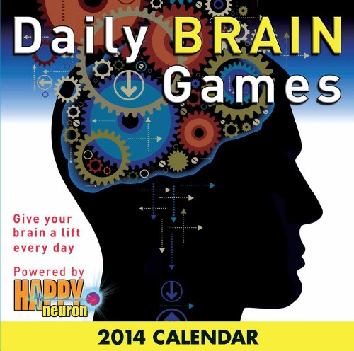 Daily Brain Games 2014 Day-to-Day Calendar: Give your brain a lift every day
