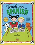img - for Teach Me Spanish (Paperback and Audio CD): A Musical Journey Through the Day book / textbook / text book