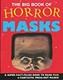 The Big Book of Horror Masks (Mask Books)
