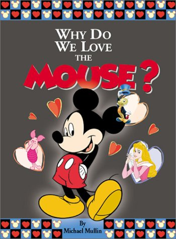 Why Do We Love the Mouse?