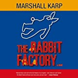 The Rabbit Factory by Marshall Karp (AUDIOBOOK) [CD]