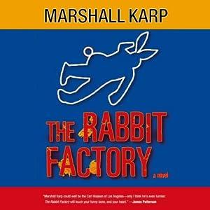 The Rabbit Factory | [Marshall Karp]