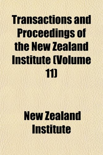 Transactions and Proceedings of the New Zealand Institute (Volume 11)