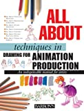 img - for All About Techniques in Drawing for Animation Production book / textbook / text book