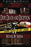 Dope, Death and Deception (G Street Chronicles Presents) (0983431108) by India