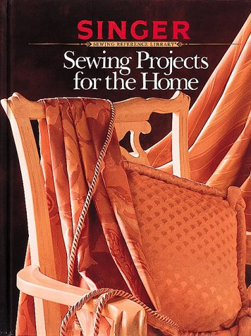 Sewing Projects for the Home, Singer Sewing