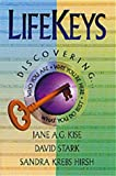 img - for LifeKeys: Discovering Who You Are, Why You're Here, What You Do Best book / textbook / text book