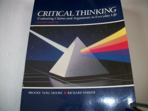Critical thinking evaluating claims and arguments in everyday life