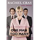 One Man Too Many (an Erotic Romance) (Lucy and Friends)di Rachel Cray