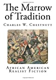 The Marrow of Tradition: African American Realist Fiction